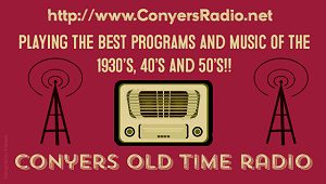 Conyers Georgia Streaming Old Time Radio